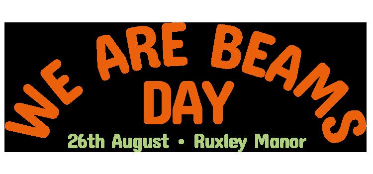 We Are Beams Day at Ruxley Manor